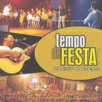 Adhemar de Campos – Tempo De Festa