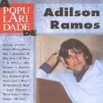 A Popularidade de Adilson Ramos