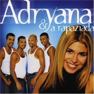 Adryana & a Rapaziada