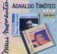 Meus Momentos: Agnaldo Timoteo