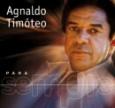 Para Sempre: Agnaldo Timóteo