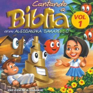 Cantando a Bíblia Vol. 1