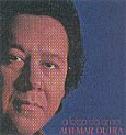 Coleção Altemar Dutra: A Força do Amor - Vol. 7
