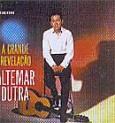 Coleção Altemar Dutra: A Grande Revelação/Mensagem - Vol. 1