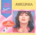 20 Supersucessos - Amelinha