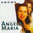 Focus: Angela Maria