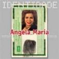 Série Identidade: Angela Maria