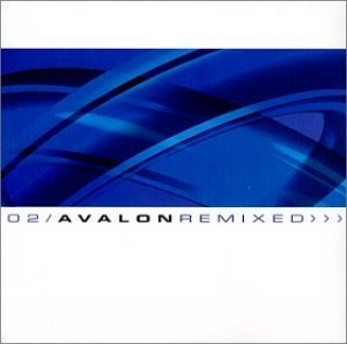 Avalon - Avalon Remixed 2002