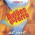 Avi�es do Forr�: ao Vivo