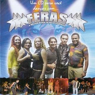 Feras: a Melhor Banda de Baile do Brasil - ao Vivo