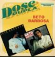 Dose Dupla: Beto Barbosa