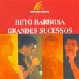 Grandes Sucessos: Beto Barbosa