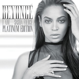 I Am...Sasha Fierce (Platinum Edition)