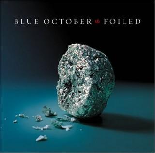 Foiled Blue October Discografia Vagalume
