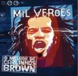 Mil Verões: o Melhor de Carlinhos Brown