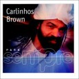 Para Sempre: Carlinhos Brown