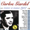 Carlos Gardel - Mano a Mano - 1927