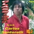 Clássicos Na Voz de Carlos Santorelli Vol. 3
