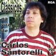 Clássicos na voz de Carlos Santorelli - vol.4