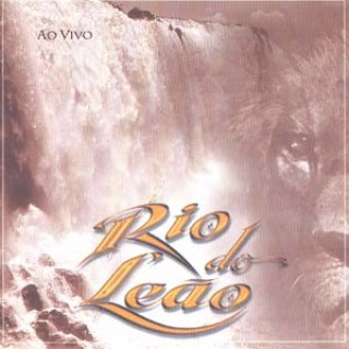 Rio Do Le�o - Ao Vivo