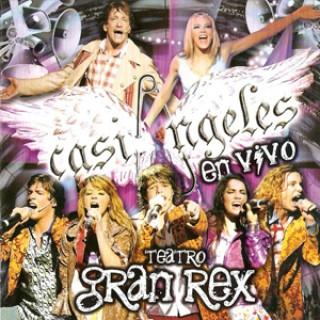 Casi �ngeles En Vivo � Teatro Gran Rex
