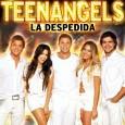 Teen Angels: La Despedida