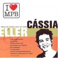 I Love MPB: Cassia Eller