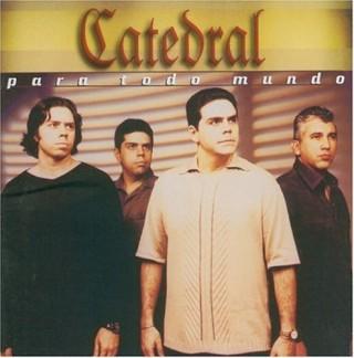 Catedral - Para Todo Mundo 1999