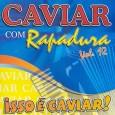 Isso é Caviar! - Vol. 12