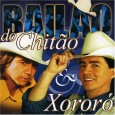 Bail�o do Chit�o & Xoror�