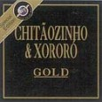 Série Gold: Chitãozinho & Xororó