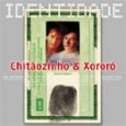 S�rie Identidade: Chit�ozinho & Xoror�