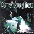Conex�o Do Morro - Ao Vivo