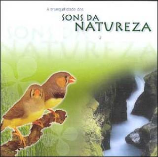 A Tranquilidade dos Sons da Natureza