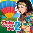 Clube Da Cristina Mel 2