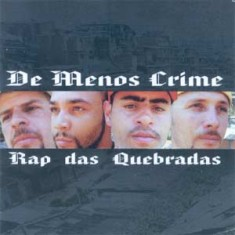 De Menos Crime - Rap Das Quebradas