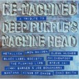 Re-machined: A Tribute To Deep Purple's Machine Head