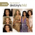 Playlist: The Very Best Of Destiny's Child