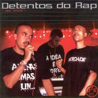Detentos do Rap - Ao Vivo