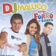 DJ Maluco & Banda Forró Dance - Vol. 4