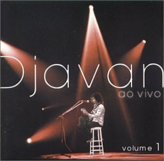 Djavan Ao Vivo - Vol. 1