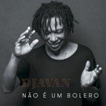 Djavan - Não É Um Bolero MP3