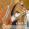 O Forr� do Dominguinhos