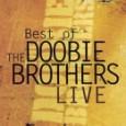Best Of The Doobie Brothers - Ao Vivo