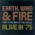 That's The Way Of The World : Alive In '75
