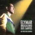 Elymar Brasileiro Dos Santos - Ao Vivo No Olympia