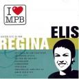 I Love MPB: Elis Regina