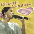 Grandes Vozes: Elizeth Cardoso