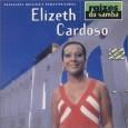 Raízes do Samba: Elizeth Cardoso