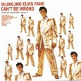 50,000,000 Elvis Fans Can't Be Wrong: Elvis' Gold Records - Volume 2